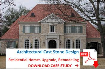 Get AAS Case Study - Architectural Cast Stone for Residential Homes Design, Remodeling v1